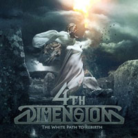 4th Dimension - The White Path To Rebirth