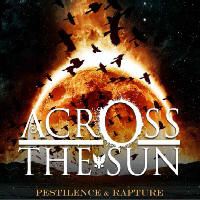 Across The Sun - Pestilence And Rapture