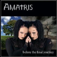 Amatris - Before the Final Journey