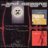 And Oceans - The Dynamic Gallery Of Thoughts And The Symmetry Of I CD1