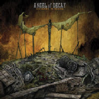 Angel Of Decay - Covered In Scars