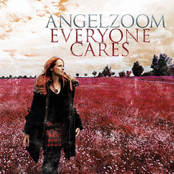 Angelzoom - Everyone Cares