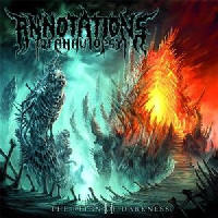 Annotations Of An Autopsy - The Reign Of Darkness
