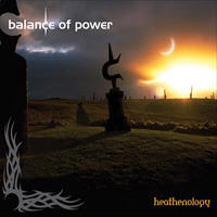 Balance Of Power - Heathenology CD1 (Archives Of Power)