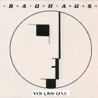 Bauhaus - Best Of Bauhaus 1979-1983 Volume One