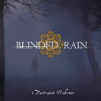 Blinded Rain - Destination Unknown