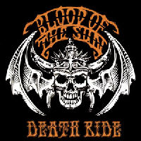 Blood Of The Sun - Death Ride