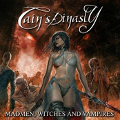 Cain's Dinasty - Madmen, Witches And Vampires