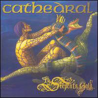 Cathedral - The Serpent's Gold CD1 (The Serpent's Treasure)