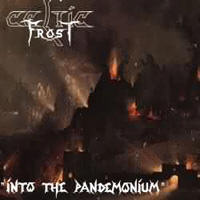 Celtic Frost - Into The Pandemonium (Remastered)