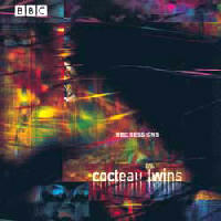 Cocteau Twins - BBC Sessions CD1
