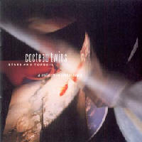 Cocteau Twins - Stars And Topsoil