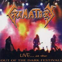 Crematory - Live At The Out Of The Dark Festivals