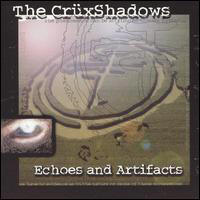 Cruxshadows - Echoes And Artifacts