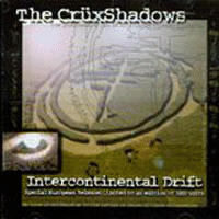 Cruxshadows - Intercontinental Drift
