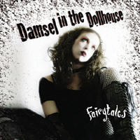 Damsel In The Dollhouse - Fairytales