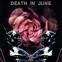 Death In June - Rose Clouds Of Holocaust