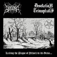 Desolation Triumphalis - Leading The Plague Of Yahweh To Its Grave (Split)