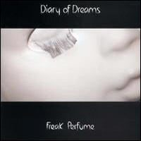 Diary Of Dreams - Freak PerFume