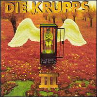 Die Krupps - Odyssey Of The Mind
