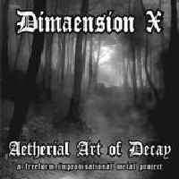 Dimaension X - Aetherial Art Of Decay