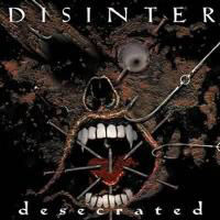 Disinter - Desecrated