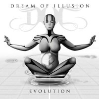 Dream of Illusion - Evolution
