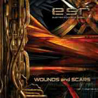 Electro Synthetic Rebellion - Wounds And Scars