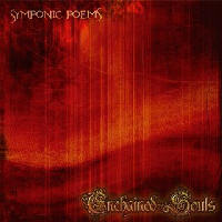 Enchained Souls - Symphonic Poems