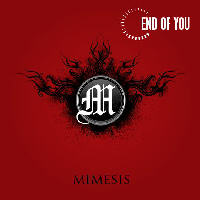 End Of You - Mimesis