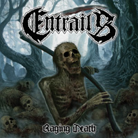 Entrails (Swe) - Raging Death