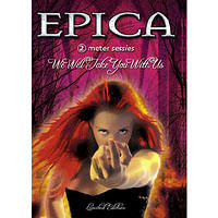 Epica - We Will Take You With Us DVD - 2 Meter Sessies