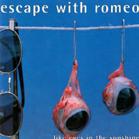 Escape With Romeo - Like Eyes In The Sunshine CD2
