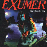 Exumer - Rising From The Sea (Remaster)