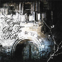 Eyes Set To Kill - When Silence Is Broken The Night Is Torn
