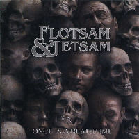 Flotsam And Jetsam - Once In A Deathtime