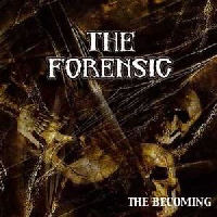 Forensic - The Becoming