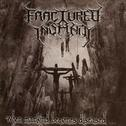 Fractured Insanity - When Mankind Becomes Diseased