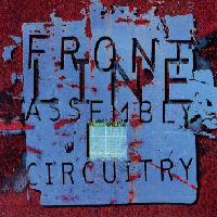 Front Line Assembly - Circuitry CD1
