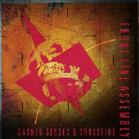 Front Line Assembly - Gashed Senses And Crossfire