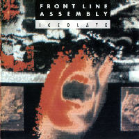 Front Line Assembly - Iceolate