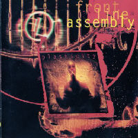 Front Line Assembly - Plasticity