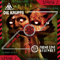Front Line Assembly - The Remix Wars Strike 2 (Vs. Die Krupps)
