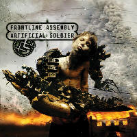 Front Line Assembly - Artificial Soldier