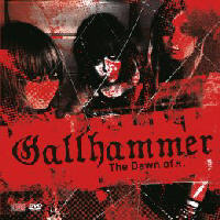 Gallhammer - The Dawn Of