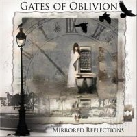 Gates Of Oblivion - Mirrored Reflections