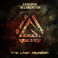 Graceful Degradation - The Last Pioneer