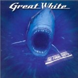 Great White - Final Cuts