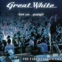Great White - Thank you... Good Night