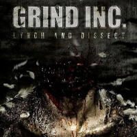 Grind Inc - Lynch And Dissect